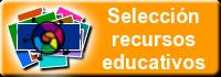 Selección Recursos Educativos